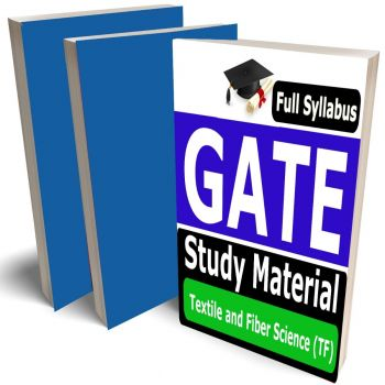 GATE Textile and Fiber science Study Material (TF) Lecture Notes (Topic-wise) Buy Online Full Syllabus Covered Books (Study Notes)